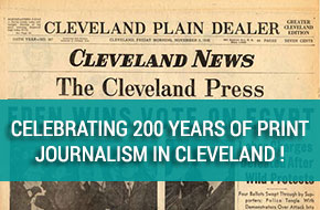Celebrating 200 years of print journalism in Cleveland
