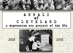 Annals of Cleveland: A depression-era project of the WPA